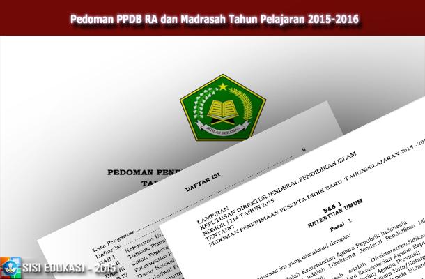 Pedoman Penerimaan Peserta Didik Baru Ppdb Ra Dan Madrasah Tahun Pelajaran 2015 2016 Wiki