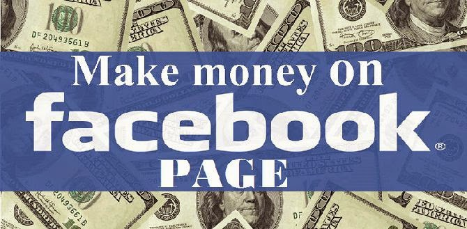 How To Make Money Using Facebook Page with Tips image photo