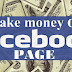 How To Make Money Using Facebook Page with Tips