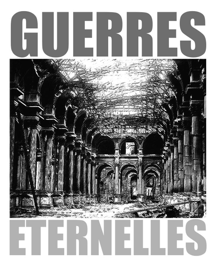 GUERRES ÉTERNELLES