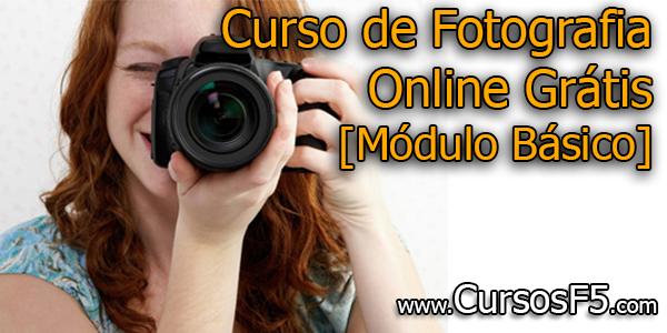 Curso de Fotografia Online Grátis [Módulo Básico]