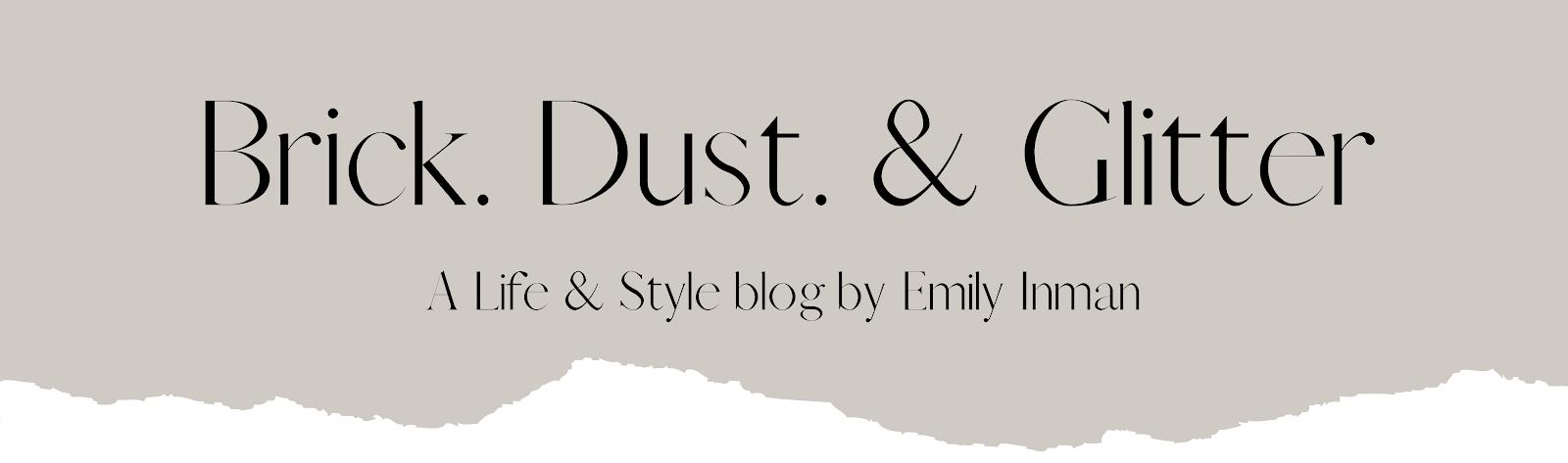 Brick Dust & Glitter