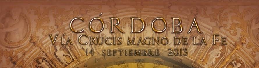 Vía Crucis Magno del Año de la Fe en Córdoba