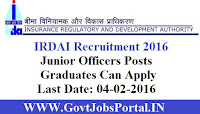 IRDAI RECRUITMENT 2016 FOR JUNIOR OFFICERS