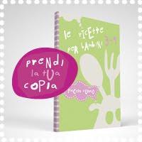 Acquista la tua copia del Ricettario per Bambini del Piccolo Cuoco