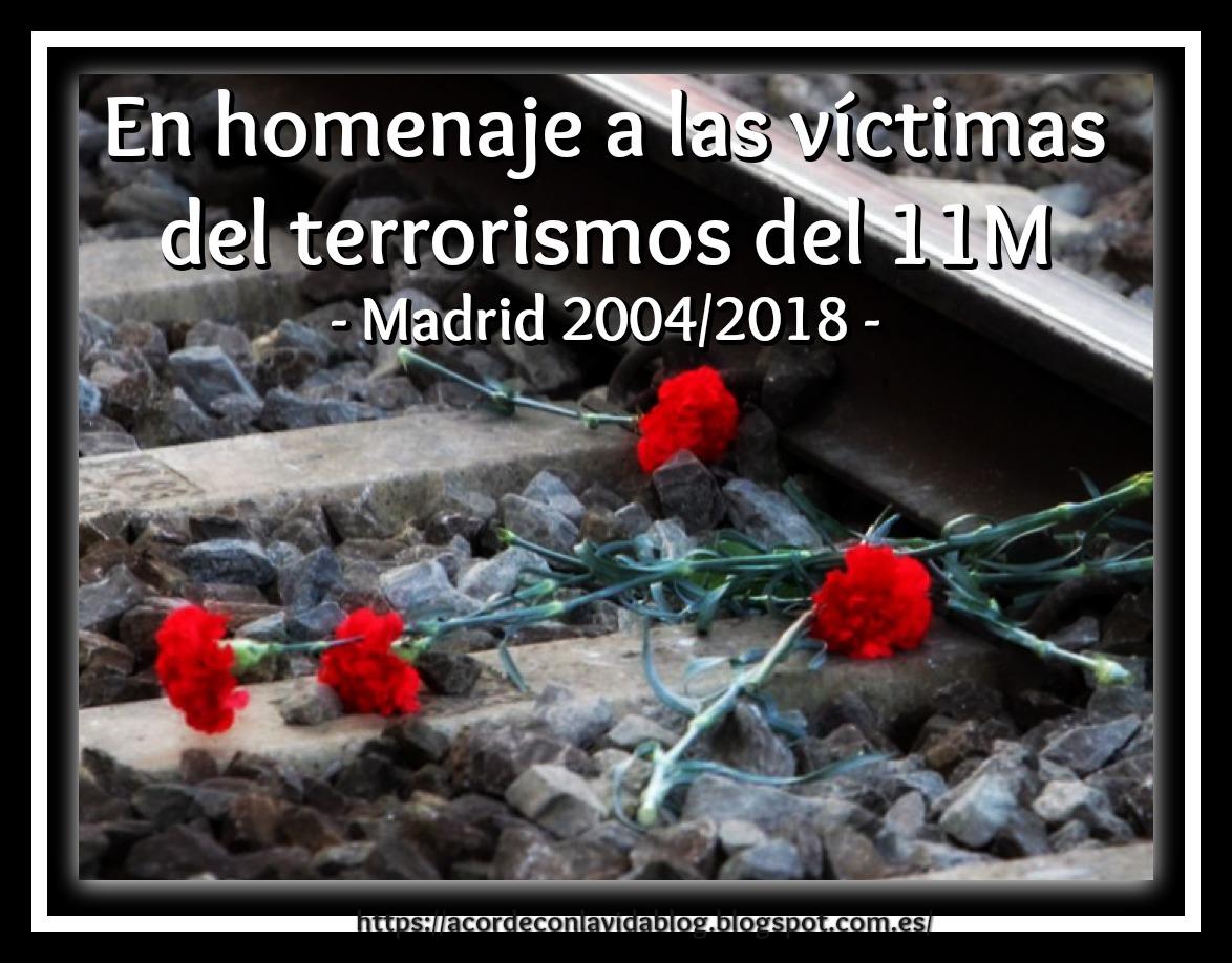 * En Homenaje a las Víctimas del 11M *