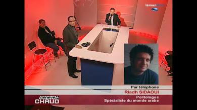 Riadh Sidaoui à Léman Bleu le 12/1/2011: L'Armée ne Tire pas sur les manifestants et les protège