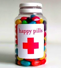 Happy pills.