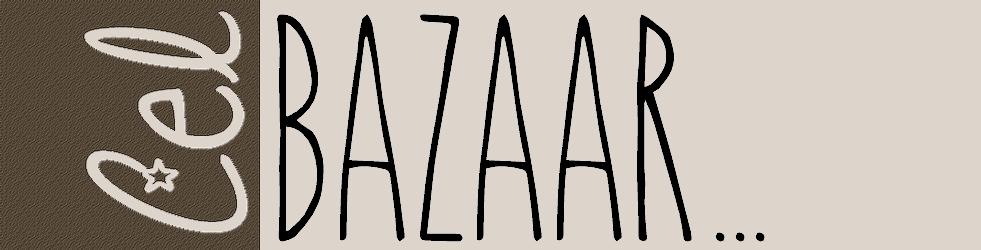 Cel Bazaar...