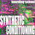 Boarding School - Synthetic Conditioning