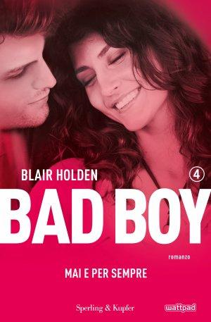 Bad boy 4. Mai e per sempre