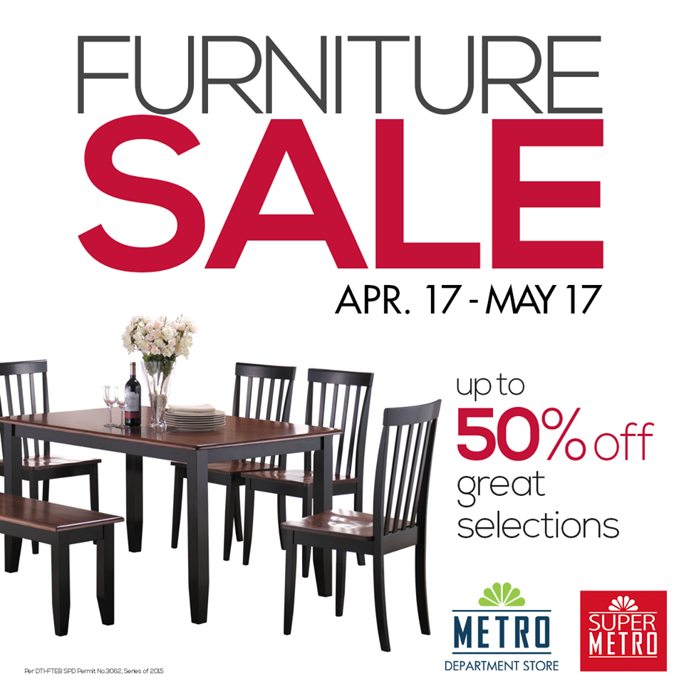 Manila Shopper The Metro Stores Furniture Sale April May 2015