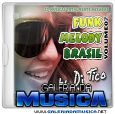 Baixar%2BFunk%2BMelody%2BBrasil%2BVol.%2B7%2B %2BDj%2BTico%2B%25282012%2529 Dj Tico Funk Melody Brasil Vol. 7 | msicas