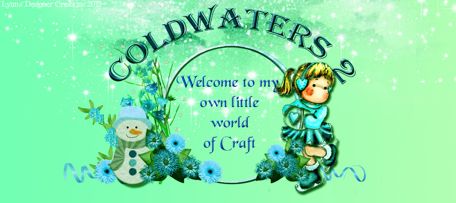 Coldwaters2 - Welcome To My Little World of Craft