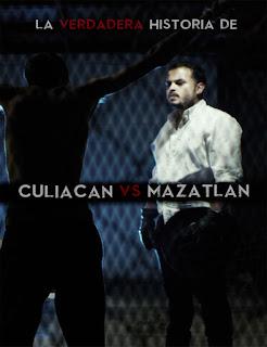 Poster La Verdadera Historia de Culiacán Vs. Mazatlán