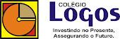 COLÉGIO LOGOS - INVESTINDO NO PRESENTE, ASSEGURANDO O FUTURO. ENSINO FUNDAMENTAL E ENSINO MÉDIO