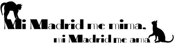 MI MADRID ME MIMA, MI MADRID ME AMA