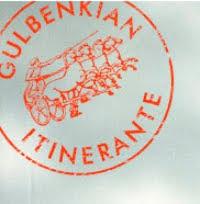 GULBENKIAN ITENERANTE | ATRAVESSAR CULTURAS ATRAVÉS DOS TEMPOS