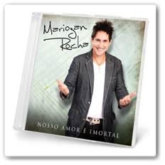 Download Mariozan Rocha Nosso Amor é Imortal + Torrent 2012 (Som Livre) Torrent Grátis
