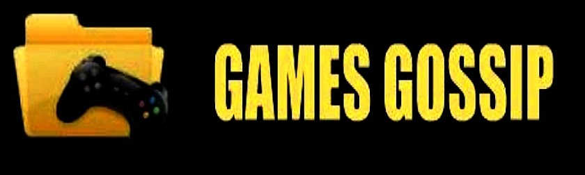 Games Gossip - Gossips About Games