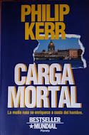 Carga Mortal, Philip Kerr