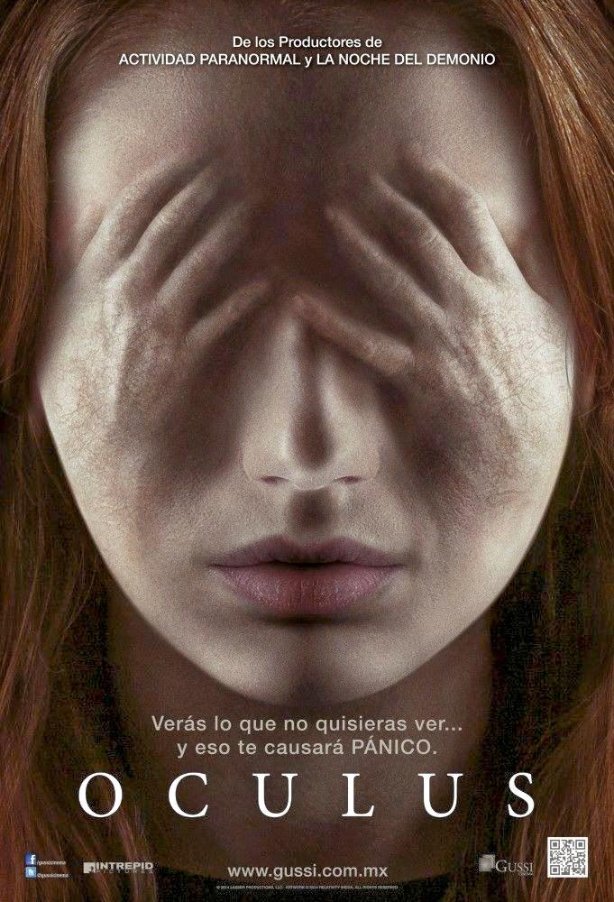 http://4.bp.blogspot.com/-D99LlY57P4s/Uyc9KvB8yyI/AAAAAAAAUxs/oGXVlAzyklA/s1600/Oculus_Poster_Oficial_Mexico_JPosters.jpg