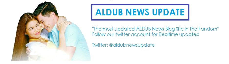 ALDUB NEWS UPDATE
