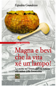 Book on food and cooking in the Venice lagoon, from Roman times to the fall of the Venetian Republi