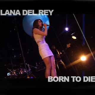 Lana Del Rey - Born To Die Lyrics - Lyricsbod- Lyrics ...