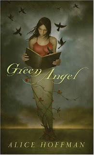 Review: Green Angel by Alice Hoffman (Green Angel #1)