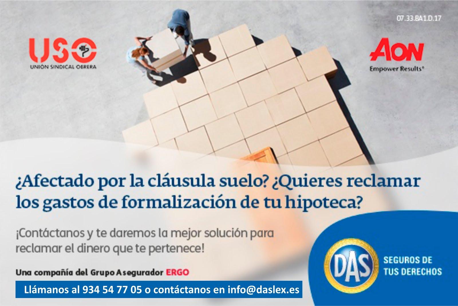 NUEVO SERVICIO JURIDICO PARA AFILIAD@S A USO. RECLAMACION CLASUSULAS SUELO Y GASTOS DE HIPOTECA.