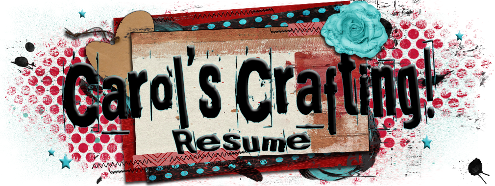 Carol's Crafting Resume