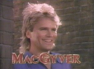 ... do MacGyver