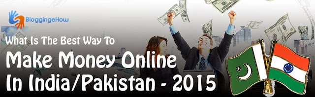how to earn online in india pakistan
