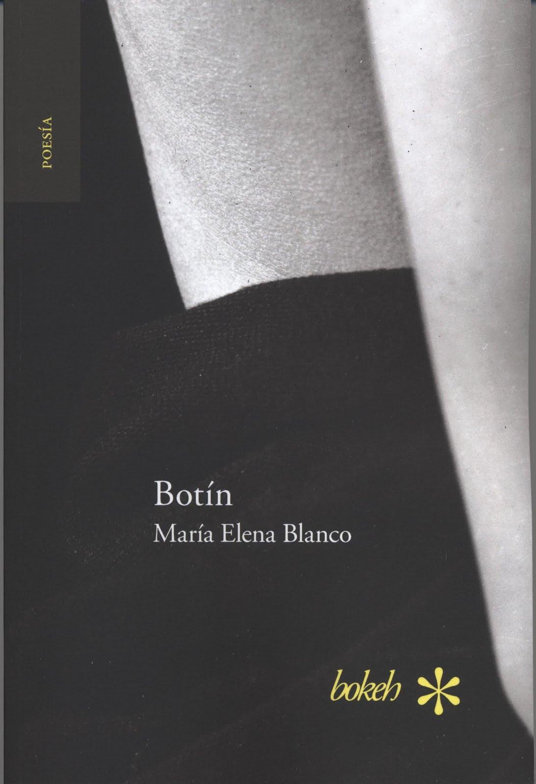 Botín. Antología personal 1986-2016 (Bokeh Press, Leiden, Países Bajos, 2016)