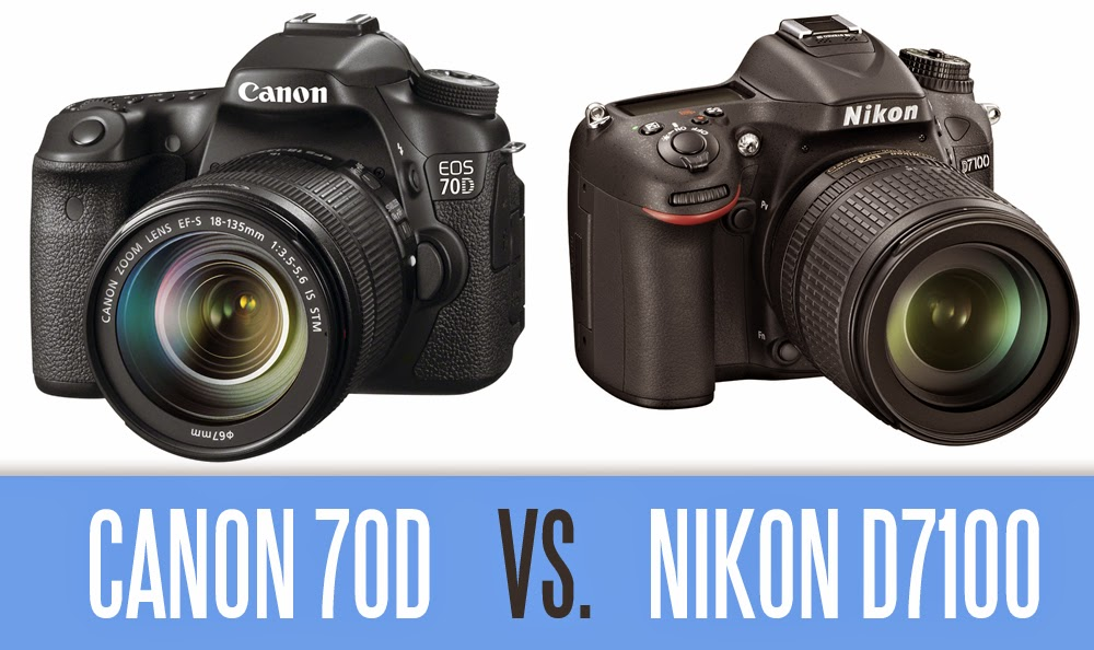 Canon EOS 70D vs Nikon D7100, Canon vs Nikon, new Canon EOS DSLR camera, New Nikon DSLR, Wi-Fi connection, autofocus system, professional photographer,