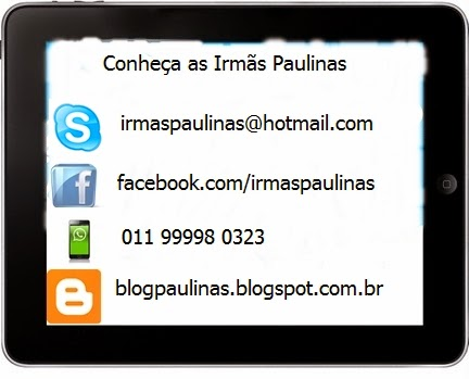 Conheça as Irmãs Paulinas!
