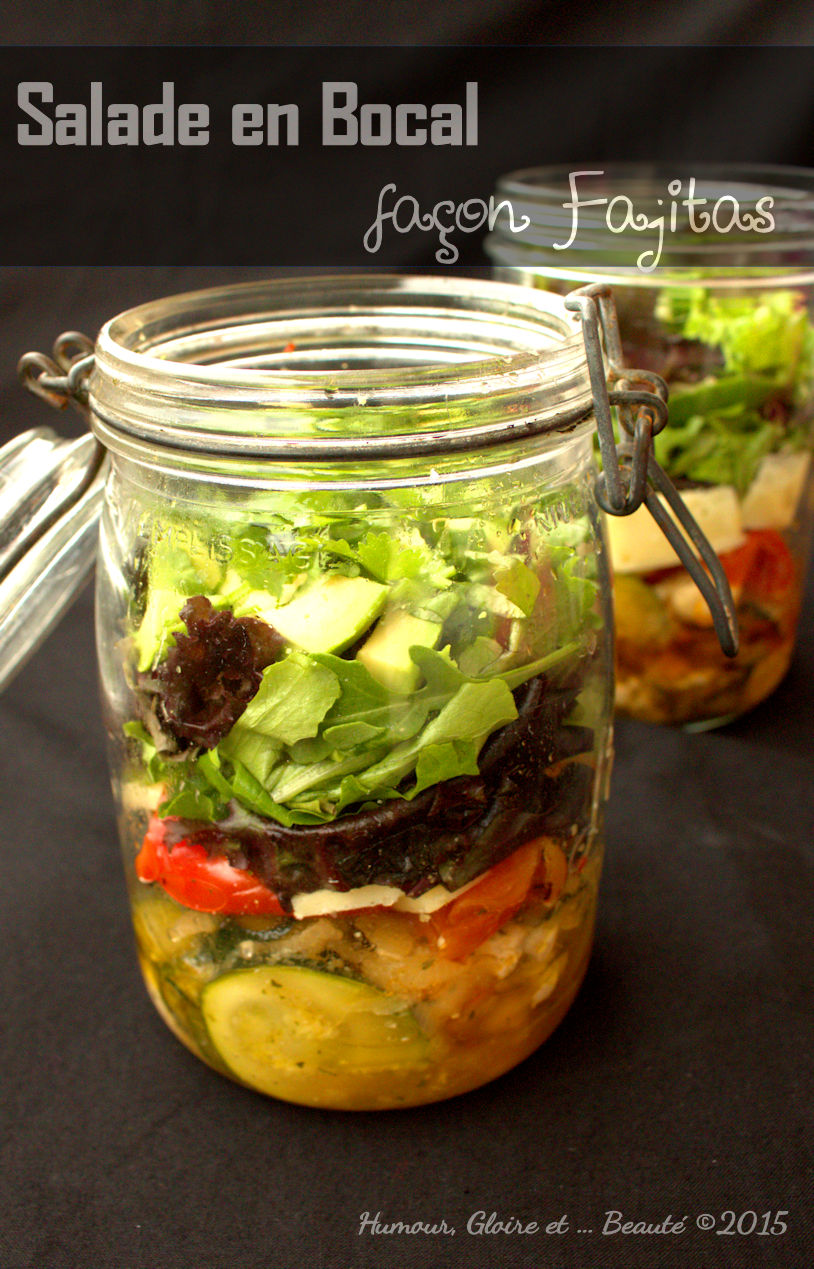 Humour gloire et beaut salade fa on fajitas en bocal - Salade en bocal ...