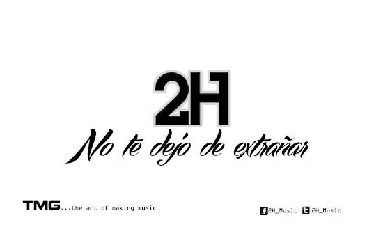 2H - No te dejo de extrañar (Promo 2012)