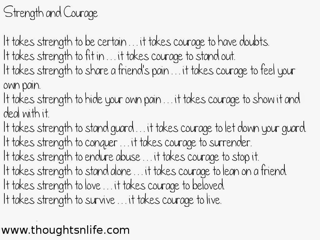 Quotes About Love Strength And Courage : Inspirational Quotes,Life Quotes,Motivational Quotes,Love Quotes ...