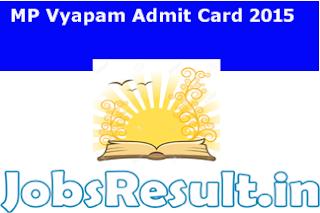 MP Vyapam Admit Card 2015
