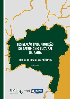 Legislação para Proteção do Patromônio Cultural da Bahia