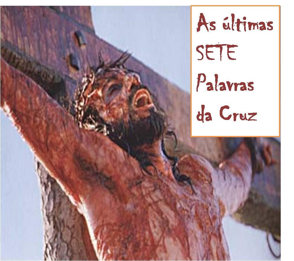 Vivo Na Fé As Sete Frases De Jesus Na Cruz