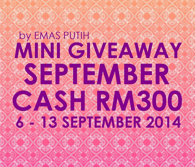 http://www.kisahemasputih.com/2014/09/mini-ga-september-cash-rm300-by-emas.html