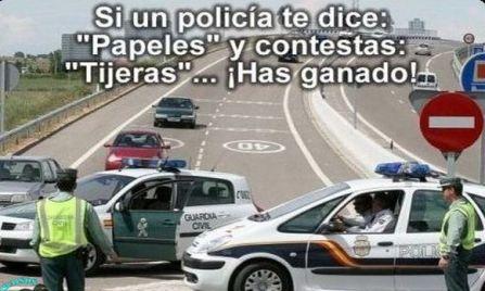 SI UN POLICIA TE DICE PAPELES Y TU CONTESTAS TIJERAS HAS GANADO