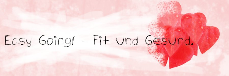 Easy going! - Fit und Gesund.