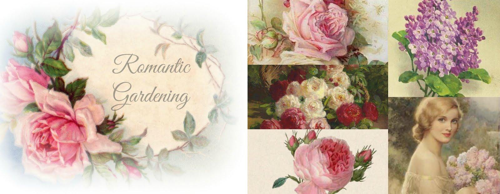 Romantic Gardening