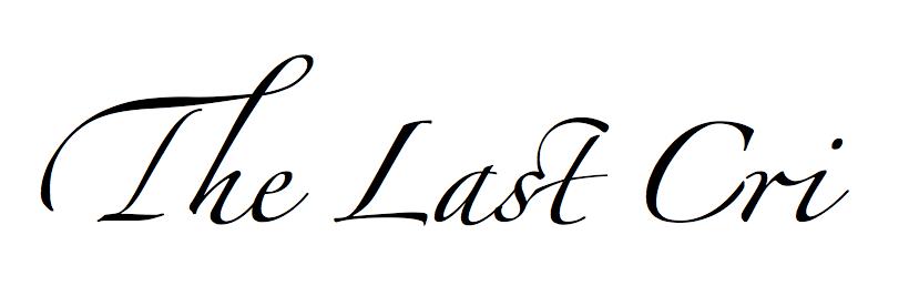 The Last Cri
