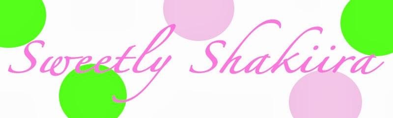 SweetlyShakiira