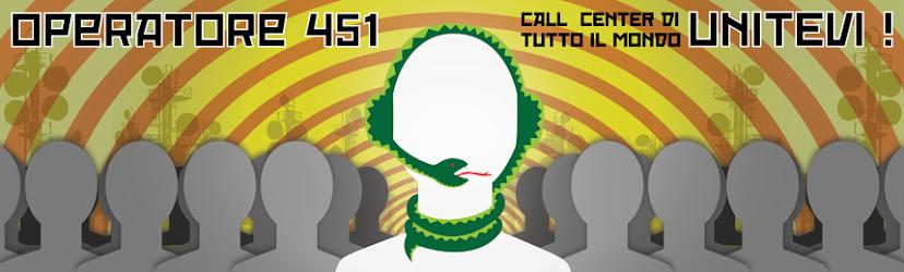 OPERATORE 451 - tutta la vita in un call center
